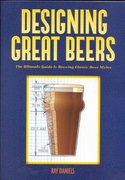 Designing Great Beers 1st Edition 9780937381502 0937381500