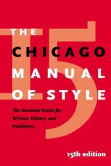 The Chicago Manual of Style, 15th Edition 15th edition 9780226104034 0226104036
