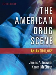 The American Drug Scene: An Anthology 5th Edition 9780195332469 0195332466