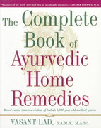 The Complete Book of Ayurvedic Home Remedies 1st Edition 9780609802861 0609802860