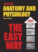 Anatomy and Physiology the Easy Way 2nd edition 9780764119798 0764119796