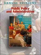 Annual Editions: Public Policy and Administration, 9/e 9th edition 9780073516264 0073516260
