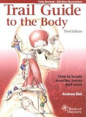Trail Guide to the Body 3rd edition 9780965853453 0965853454
