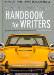 Simon and Schuster Handbook for Writers 8th edition 9780131993846 0131993844