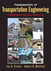 Fundamentals of Transportation Engineering 1st Edition 9780130351241 0130351245