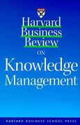 Harvard Business Review on Knowledge Management 6th edition 9780875848815 0875848818