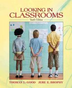Looking in Classrooms 10th Edition 9780205496785 0205496784