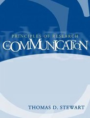 Principles of Research in Communication 1st Edition 9780321078933 0321078934