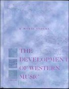 The Development of Western Music 3rd Edition 9780697293794 0697293793
