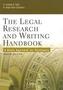 The Legal Research and Writing Handbook 4th edition 9780735551206 0735551200