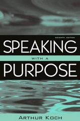 Speaking with a Purpose 7th edition 9780205467044 0205467040