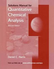 Quantitative Chemical Analysis Student Solutions Manual 7th edition 9780716772606 0716772604