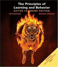 The Principles of Learning and Behavior 5th edition 9780534605902 0534605907