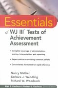 Essentials of WJ III Tests of Achievement Assessment 1st Edition 9780471330592 0471330590