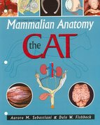 Mammalian Anatomy: The Cat 2nd edition 9780895826831 0895826836