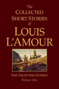 The Collected Short Stories of Louis L'Amour, Volume 1 0 9780553803570 0553803573