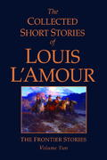 The Collected Short Stories of Louis L'Amour, Volume 2 0 9780553803976 0553803972
