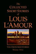 The Collected Short Stories of Louis L'Amour, Volume 3 0 9780553804522 0553804529