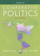 Cases in Comparative Politics 2nd edition 9780393929430 0393929434