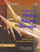 Tappan's Handbook of Healing Massage Techniques 4th edition 9780130987150 0130987158