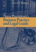 Nurse Practitioner's Business Practice And Legal Guide 3rd edition 9780763749330 0763749338
