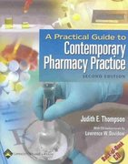 A Practical Guide to Contemporary Pharmacy Practice 2nd edition 9780781741774 0781741777