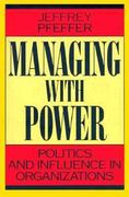 Managing with Power 0 9780875844404 0875844405