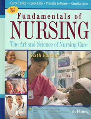 Fundamentals of Nursing 6th edition 9780781781572 0781781574