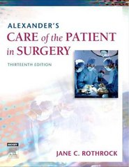 Alexander's Care of the Patient in Surgery 13th Edition 9780323039277 0323039278