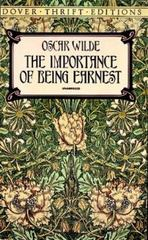 The Importance of Being Earnest 1st Edition 9780486264783 0486264785