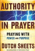 Authority in Prayer 0 9780764204067 0764204068