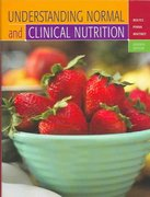 Understanding Normal and Clinical Nutrition (with InfoTrac ) 7th edition 9780534622084 0534622089