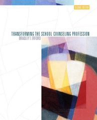 Transforming the School Counseling Profession 2nd edition 9780131702752 0131702750