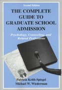 The Complete Guide to Graduate School Admission 2nd edition 9781410604880 1410604888