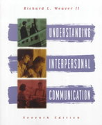 Understanding Interpersonal Communication 7th edition 9780673995810 067399581X