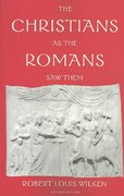 The Christians as the Romans Saw Them 2nd Edition 9780300098396 0300098391