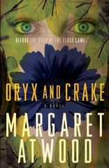 Oryx and Crake 1st Edition 9780385721677 0385721676