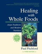 Healing with Whole Foods 3rd edition 9781556434303 1556434308