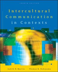 Intercultural Communication in Contexts 4th Edition 9780073135274 0073135275