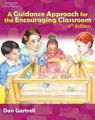A Guidance Approach for the Encouraging Classroom 4th Edition 9781418020101 1418020109
