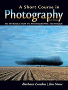 A Short Course in Photography 6th edition 9780131933804 0131933809