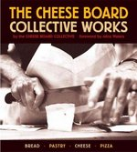 The Cheese Board: Collective Works 0 9781580084192 1580084192