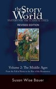 The Story of the World: History for the Classical Child 2nd edition 9781933339092 1933339098