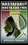Rastafari? Rasta for You: Rastafarianism Explained 0 9781844012695 1844012697
