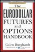 The Eurodollar Futures and Options Handbook 1st edition 9780071418553 0071418555