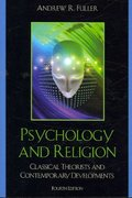 Psychology and Religion 4th Edition 9780742560222 0742560228