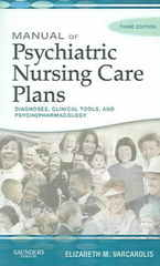 Manual of Psychiatric Nursing Care Plans 3rd Edition 9781416029168 1416029168