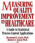 Measuring Quality Improvement in Healthcare 1st Edition 9780527762933 0527762938