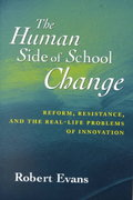 The Human Side of School Change 1st edition 9780787956110 0787956112