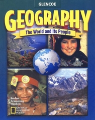 Geography: The World and Its People, Student Edition 1st edition 9780078215407 0078215404